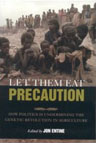 Let Them Eat Precaution by Jon Entine